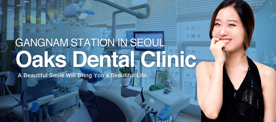 GANGNAM STATION IN SEOUL Oaksdental Clinic